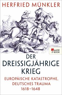 Der Dreißigjährige Krieg von Münkler,  Herfried, Palm,  Peter