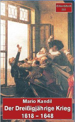 Der Dreißigjährige Krieg 1618-1648 von Kandil,  Mario
