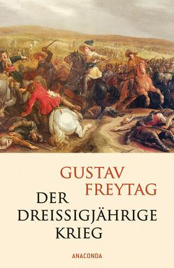 Der Dreißigjährige Krieg von Freytag,  Gustav