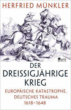 Der Dreißigjährige Krieg von Münkler,  Herfried
