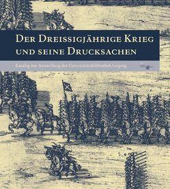 Der Dreißigjährige Krieg und seine Drucksachen von Fuchs,  Thomas