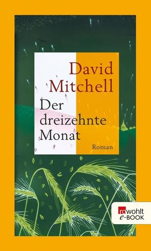 Der dreizehnte Monat von Mitchell,  David, Oldenburg,  Volker