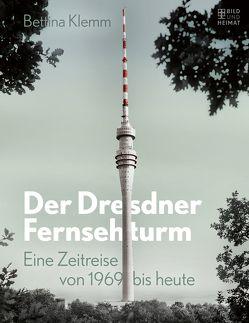 Der Dresdner Fernsehturm von Klemm,  Bettina