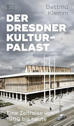 Der Dresdner Kulturpalast von Klemm,  Bettina