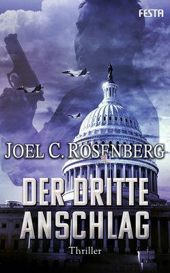 Der dritte Anschlag von Rosenberg,  Joel C.
