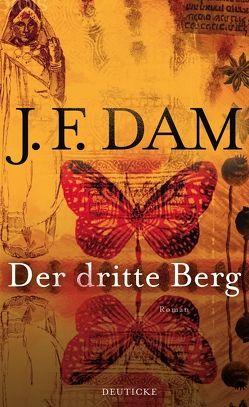Der dritte Berg von Dam,  J. F.