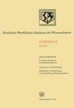 Der dritte Hauptsatz der Wohlfahrtstheorie. Stabilität der Geldnachfrage in der Bundesrepublik Deutschland von Schweizer,  Urs