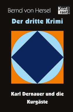 Der dritte Krimi von von Hersel,  Bernd