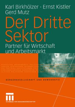Der Dritte Sektor von Birkhölzer,  Karl, Kistler,  Ernst, Mutz,  Gerd