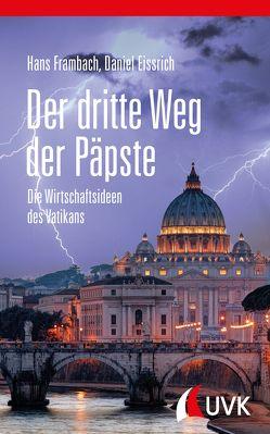 Der dritte Weg der Päpste von Eissrich,  Daniel, Frambach,  Hans