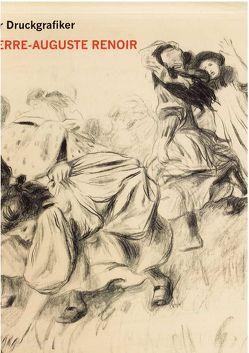Der Druckgrafiker Pierre-Auguste Renoir von Melcher,  Ralph