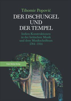 Der Dschungel und der Tempel von Popovic,  Tihomir