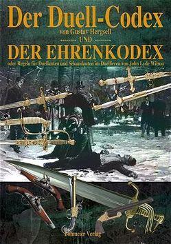 Der Duell-Codex und der Ehrenkodex von Aiger,  Veronika, Hergsell,  Gustav, Wilson,  John L