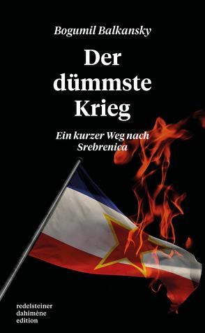 Der dümmste Krieg von Balkansky,  Bogumil