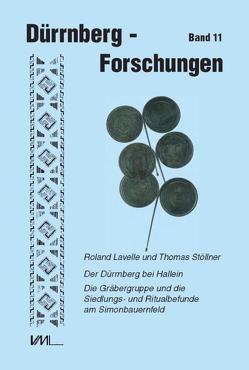 Der Dürrnberg bei Hallein von Böhm,  Herbert, Lavelle,  Roland, Stöllner,  Thomas, Wiltschke-Schrotta,  Karin