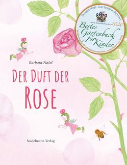Der Duft der Rose von Nasel,  Barbara