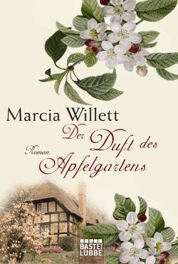 Der Duft des Apfelgartens von Röhl,  Barbara, Willett,  Marcia