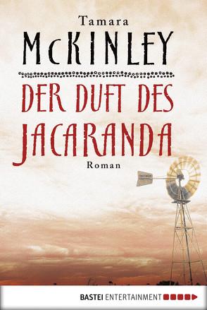 Der Duft des Jacaranda von McKinley,  Tamara