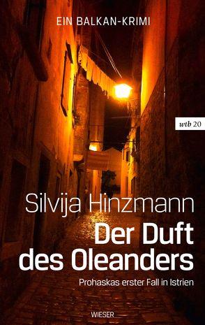 Der Duft des Oleanders von Hinzmann,  Silvija