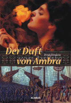 Der Duft von Ambra von Ringlein,  Birgit