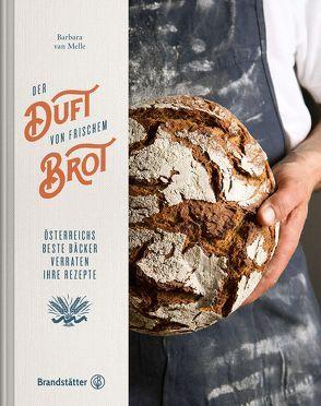 Der Duft von frischem Brot von Hummer,  Wolfgang, van Melle,  Barbara