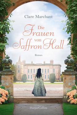 Die Frauen von Saffron Hall von Häußler,  Sonja, Marchant,  Clare