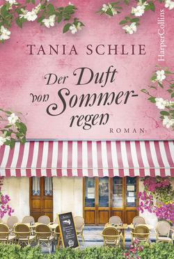 Der Duft von Sommerregen von Schlie,  Tania