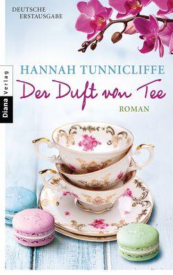 Der Duft von Tee von Hammer,  Hanne, Tunnicliffe,  Hannah