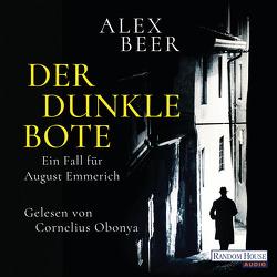 Der dunkle Bote von Beer,  Alex, Obonya,  Cornelius