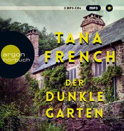 Der dunkle Garten von Frank,  Robert, French,  Tana, Timmermann,  Klaus, Wasel,  Ulrike