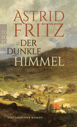 Der dunkle Himmel von Fritz,  Astrid