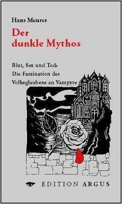 Der dunkle Mythos von Meurer,  Hans