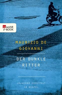Der dunkle Ritter von Giovanni,  Maurizio de, Volxem,  Susanne Van