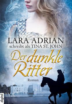 Der dunkle Ritter von Adrian,  Lara, Kregeloh,  Susanne