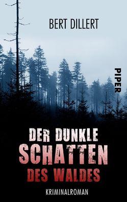 Der dunkle Schatten des Waldes von Dillert,  Bert