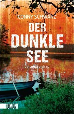 Taschenbücher / Der dunkle See von Schwarz,  Conny