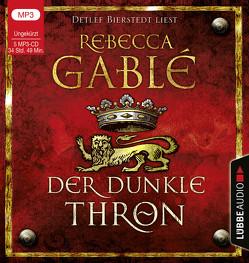 Der dunkle Thron von Bierstedt,  Detlef, Gablé,  Rebecca