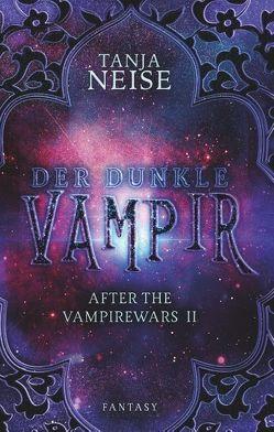 Der dunkle Vampir von Neise,  Tanja