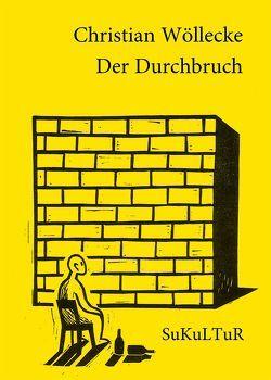 Der Durchbruch von Hesse,  Luise, Wöllecke,  Christian