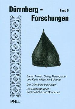 Der Dürrnberg bei Hallein von Abd El Karem,  Mona, Moser,  Stefan, Tiefengraber,  Georg, Wiltschke-Schrotta,  Karin