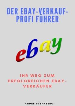 Der Ebay-Verkauf-Profi Führer von Sternberg,  Andre