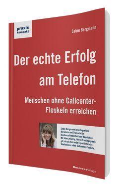 Der echte Erfolg am Telefon von Bergmann,  Sabin