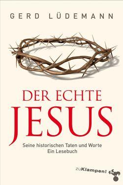 Der echte Jesus von Lüdemann,  Gerd