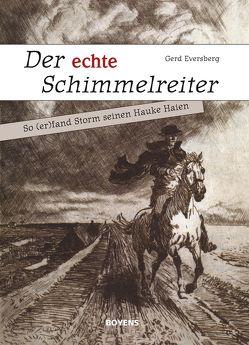 Der echte Schimmelreiter von Eversberg,  Gerd