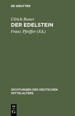 Der Edelstein von Boner,  Ulrich, Pfeiffer,  Franz