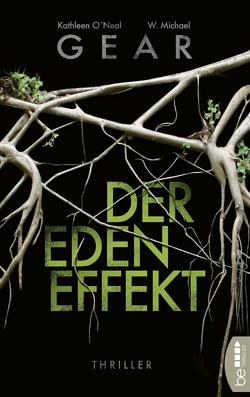 Der Eden-Effekt von Gear,  W. Michael, Meddekis,  Karin, O'Neal Gear,  Kathleen