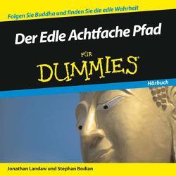 Der Edle Achtfache Pfad für Dummies Hörbuch von Bodian,  Stephan, Landaw,  Jonathan