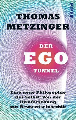 Der Ego-Tunnel von Metzinger,  Thomas