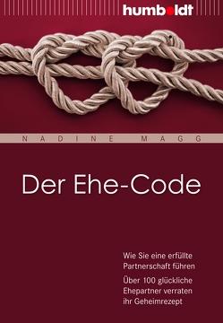 Der Ehe-Code von Magg,  Nadine
