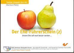 Der Ehe-Führerschein (2) von Platte,  Eberhard